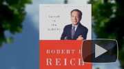 Politics, Policy, and the Great Recession with Robert Reich